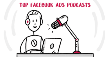 Best Facebook Ads Podcasts