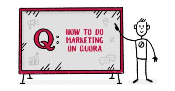Quora Marketing Guide 2021